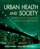 Urban Health and Society: Interdisciplinary Approaches to Research and Practice (0470383666) cover image