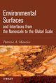 Environmental Surfaces and Interfaces from the Nanoscale to the Global Scale (0470400366) cover image