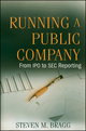 Running a Public Company: From IPO to SEC Reporting  (0470446366) cover image