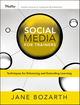 Social Media for Trainers: Techniques for Enhancing and Extending Learning (0470631066) cover image