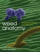 Weed Anatomy (0470659866) cover image