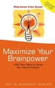 Maximize Your Brainpower: 1000 New Ways To Boost Your Mental Fitness  (0470847166) cover image