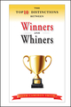 The Top 10 Distinctions Between Winners and Whiners (0470885866) cover image