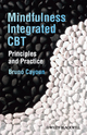 Mindfulness-integrated CBT: Principles and Practice (0470974966) cover image