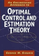 An Engineering Approach to Optimal Control and Estimation Theory (0471121266) cover image