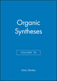 Organic Syntheses, Volume 74 (0471156566) cover image