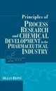 Principles of Process Research and Chemical Development in the Pharmaceutical Industry (0471165166) cover image