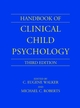 Handbook of Clinical Child Psychology, 3rd Edition (0471244066) cover image