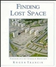 Finding Lost Space: Theories of Urban Design (0471289566) cover image