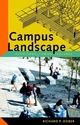 Campus Landscape: Functions, Forms, Features (0471353566) cover image