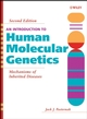 An Introduction to Human Molecular Genetics: Mechanisms of Inherited Diseases, 2nd Edition