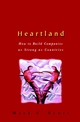 Heartland: How to Build Companies as Strong as Countries (0471499366) cover image