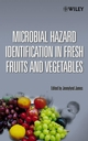 Microbial Hazard Identification in Fresh Fruits and Vegetables (0471670766) cover image