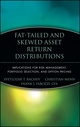 Fat-Tailed and Skewed Asset Return Distributions: Implications for Risk Management, Portfolio Selection, and Option Pricing (0471718866) cover image