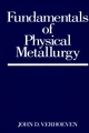 Fundamentals of Physical Metallurgy (0471906166) cover image