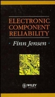 Electronic Component Reliability: Fundamentals, Modelling, Evaluation, and Assurance (0471952966) cover image