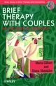 Brief Therapy with Couples: An Integrative Approach (0471962066) cover image
