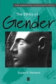 The Ethics of Gender: New Dimensions to Religious Ethics (0631215166) cover image