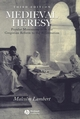 Medieval Heresy: Popular Movements from the Gregorian Reform to the Reformation, 3rd Edition (0631222766) cover image