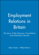 Employment Relations in Britain: 25 years of the Advisory, Conciliation and Arbitration Service (0631223266) cover image