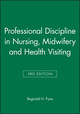 Professional Discipline in Nursing, Midwifery and Health Visiting, 3rd Edition (0632040866) cover image