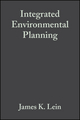 Integrated Environmental Planning: A Landscape Synthesis (0632043466) cover image