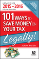 101 Ways To Save Money On Your Tax - Legally! 2015-2016 (0730320766) cover image