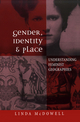 Gender, Identity and Place: Understanding Feminist Geographies (0745615066) cover image