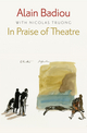 In Praise of Theatre (0745686966) cover image