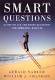 Smart Questions: Learn to Ask the Right Questions for Powerful Results (0787973866) cover image