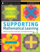 Supporting Mathematical Learning: Effective Instruction, Assessment, and Student Activities, Grades K-5 (0787988766) cover image