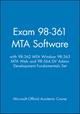 Exam 98-361 MTA Software with 98-362 MTA Window 98-363 MTA Web and 98-364 DV Admin Development Fundamentals Set (1118406966) cover image