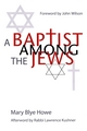 A Baptist Among the Jews (1118425766) cover image