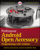 Professional Android Open Accessory Programming with Arduino (1118454766) cover image