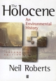 The Holocene: An Environmental History, 2nd Edition (1118687566) cover image