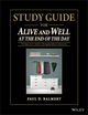 Study Guide for Alive and Well at the End of the Day: The Supervisor s Guide to Managing Safety in Operations (1118833066) cover image