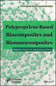 Polypropylene-Based Biocomposites and Bionanocomposites (1119283566) cover image