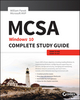 MCSA: Windows 10 Complete Study Guide: Exam 70-698 and Exam 70-697 (1119384966) cover image