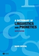 A Dictionary of Linguistics and Phonetics, 6th Edition (1405152966) cover image