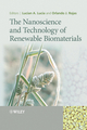 The Nanoscience and Technology of Renewable Biomaterials (1405167866) cover image