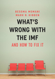 What's Wrong With the IMF and How to Fix It (1509509666) cover image
