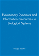 Evolutionary Dynamics and Information Hierarchies in Biological Systems (1573319066) cover image