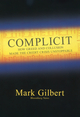 Complicit: How Greed and Collusion Made the Credit Crisis Unstoppable (1576603466) cover image