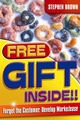 Free Gift Inside!!: Forget the Customer. Develop Marketease (1841125466) cover image