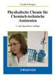 Physikalische Chemie für Chemisch-technische Assistenten, 2., durchgesehene Auflage (3527308466) cover image