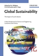 Global Sustainability: The Impact of Local Cultures, A New Perspective for Science and Engineering, Economics and Politics (3527312366) cover image