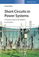 Short Circuits in Power Systems: A Practical Guide to IEC 60909-0, 2nd Edition (3527341366) cover image