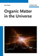 Organic Matter in the Universe (3527409866) cover image