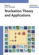 Nucleation Theory and Applications (3527604766) cover image