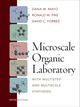 Microscale Organic Laboratory: with Multistep and Multiscale Syntheses, 5th Edition (EHEP000366) cover image